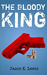 The Bloody King: A short story (English Edition)