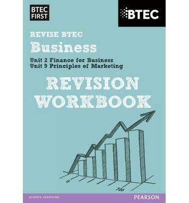 [(BTEC First in Business Revision Workbook)] [ Edexcel Limited ] [April, 2014]