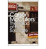 [(The Ballad of the Sad Cafe: Wunderkind; The Jockey; Madame Zilensky and the King of Finland; The Sojourner; A Domestic Dilemma; A Tree, A Rock, A Cloud)] [Author: Carson McCullers] published on (March, 2001)