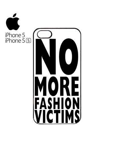 No More Fashion Victims Victim Funny Tumblr Instagram Mobile Phone Case Cover iPhone 6 Plus + White Blanc