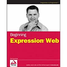 Beginning Expression Web by Zak Ruvalcaba (2007-03-06)