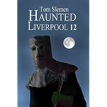 Haunted Liverpool 12