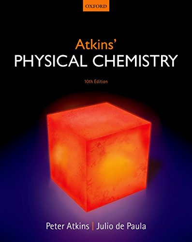 Atkins' Physical Chemistry (9780199697403)