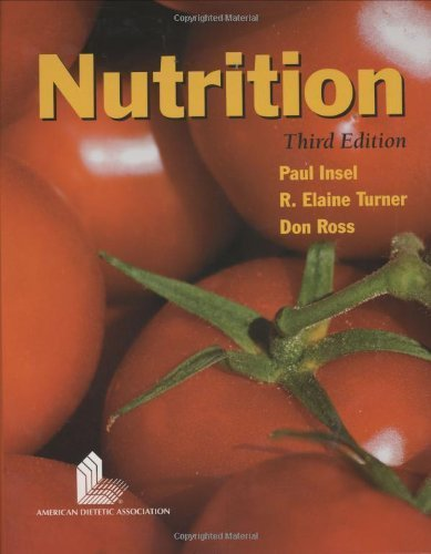 Nutrition by Insel, Paul, Turner, R. Elaine, Ross, Don (2007) Hardcover