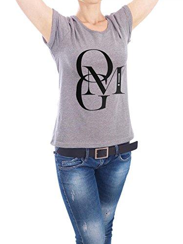 """Design T-Shirt Frauen Earth Positive """"OMG!"""" - stylisches Shirt Typografie von Stephanie Wünsche Grau"""