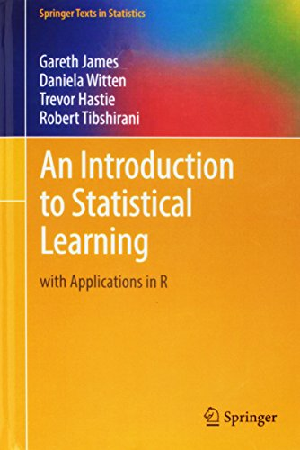 An Introduction to Statistical Learning: with Applications in R (Springer Texts in Statistics) por Gareth James