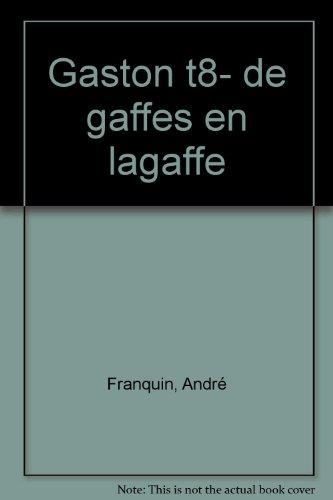 De gaffes en Lagaffe par Franquin