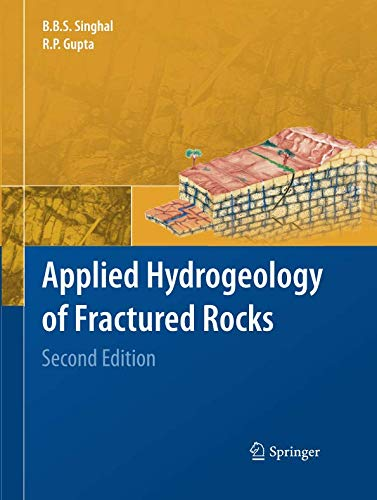 Applied Hydrogeology of Fractured Rocks: Second Edition por B.B.S. Singhal †