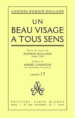 Un beau visage à tous sens : Choix de lettres de Romain Rolland (1886-1944), cahier nº 17