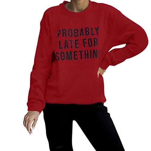 yazidan Damen T-Shirt Mode Frauen Weihnachtsbrief mit Lange Ärmel O-Ausschnitt Lose T-Shirt Probably Late for Something Bluse Tops Oberteile Jumper