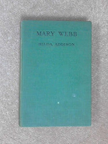 Mary Webb: a Short Study of Her Life and Work