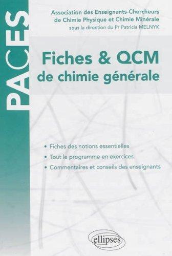 PACES Fiches & QCM de Chimie Générale UE1 de Association des Enseignants-Chercheurs de Chimie Physique et Minérale (30 juillet 2013) Broché