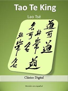 Tao Te King (Clásicos del humanismo nº 1) de [Tzu, Lao]