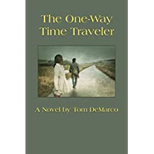 The One-Way Time Traveler