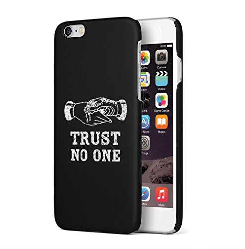 Maceste Trust No One Black Tumblr Quote Kompatibel mit iPhone 6 / iPhone 6S SnapOn Hard Plastic Phone Protective Fall Handyhülle Case Cover (Tattoos Iphone 6 Fall)