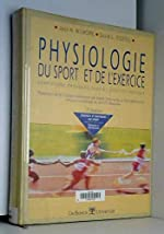 Physiologie du sport et de l'exercice - Adaptations physiologiques à l'exercice physique de David Costill