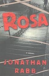 Rosa: A Novel by Jonathan Rabb (2005-02-22)