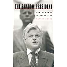 The Shadow President: Ted Kennedy in Opposition by Burton Hersh (1997-05-01)