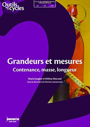 Grandeurs et mesures : Contenance, masse, longueur