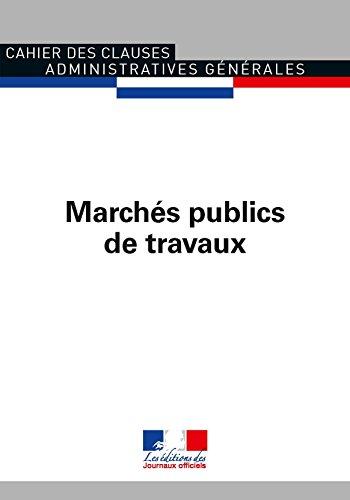 Marchés publics de travaux (Cahier des clauses administratives générales 1015)