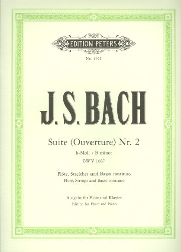 EDITION PETERS BACH JOHANN SEBASTIAN - SUITE (OVERTURE) BWV 1067 - FLUTE AND PIANO Klassische Noten Querflöte