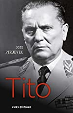 Tito - Une vie de Joze Pirjevec