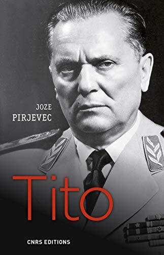 Tito - Une vie par Joze Pirjevec