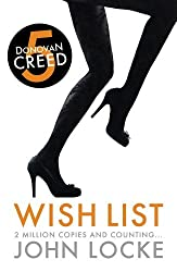 Wish List (Donovan Creed) by John Locke (2013-02-01)