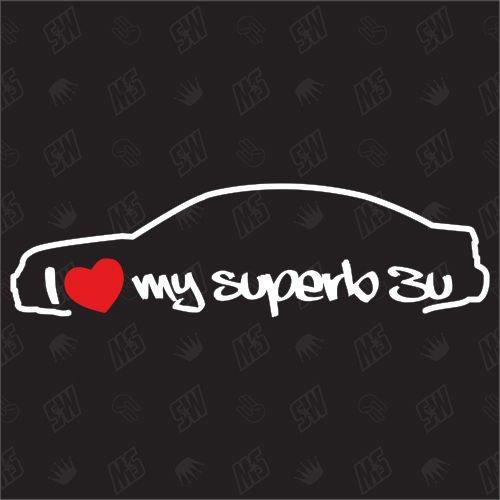 I Love My Skoda Superb 3U Limo ? Stickers Bj. 01?08