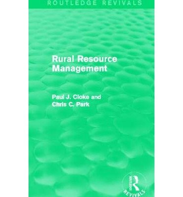 [(Rural Resource Management)] [ Edited by Paul Cloke, Edited by Chris C. Park ] [June, 2013]