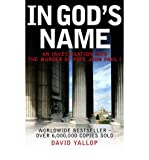 [(In God's Name)] [Author: David A. Yallop] published on (April, 2007) - David A. Yallop