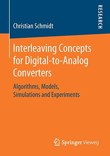 Interleaving Concepts for Digital-to-Analog Converters: Algorithms, Models, Simulations and Experiments