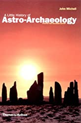A Little History of Astro-Archaeology: Stages in the Transformation of Heresy: Stages in the Transformation of a Heresy