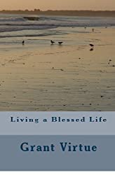 Living a Blessed Life (English Edition)