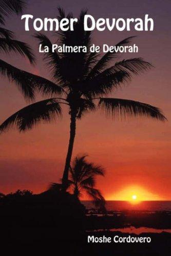 Tomer Devorah - La Palmera de Devorah por Moshe Cordovero