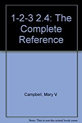 1-2-3 Release 2.4: The Complete Reference