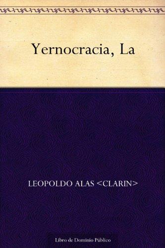 La Yernocracia por Leopoldo Alas «Clarín»