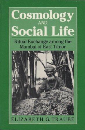 cosmology-and-social-life-ritual-exchange-among-the-mambai-of-east-timor