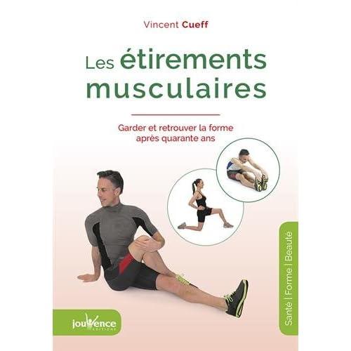 Les étirements musculaires : Garder et retrouver la forme après quarante ans