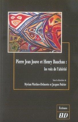 Pierre Jean Jouve et Henry Bauchau