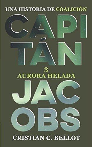 Aurora helada (Capitán Jacobs)