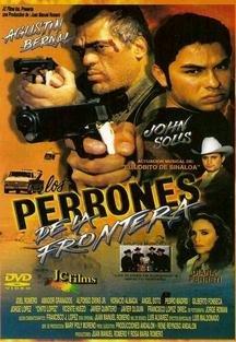 Los Perrones de la Frontera [Edizione: Germania]