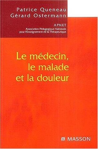 Le médecin, le malade et la douleur de Queneau (8 avril 2004) Broché