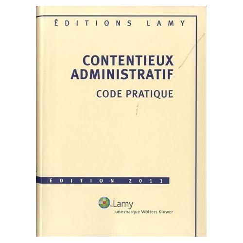 Contentieux administratif : Code pratique de Marie-Christine Rouault (5 janvier 2011) Broché