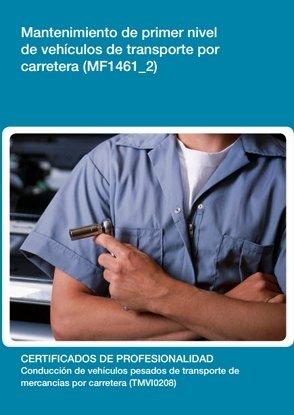 Mantenimiento de primer nivel de vehículos de transporte por carretera (MF1461_2) por Maria Elvira de las Heras León