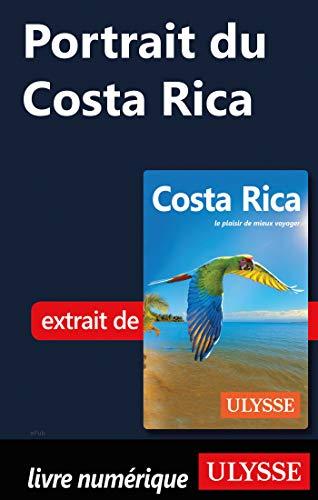 Portrait du Costa Rica (French Edition)