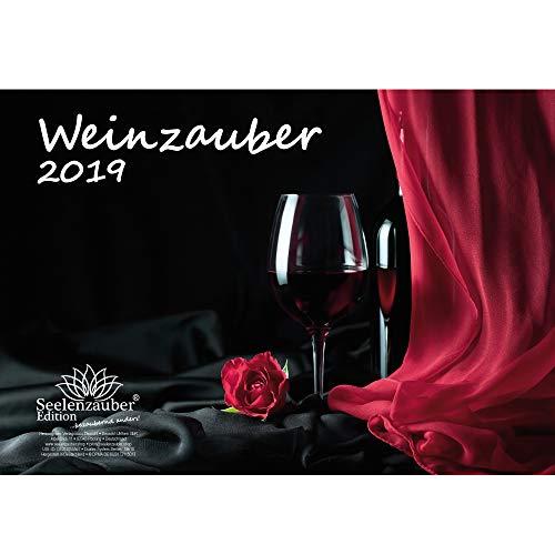 Weinzauber · DIN A4 · Premium Kalender 2019 · Wein · Weingut · Rotwein · Weißwein · Weinberg · Frankreich · Italien · Österreich · Schweiz · Edition Seelenzauber