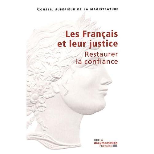 Les Français et leur justice : Restaurer la confiance