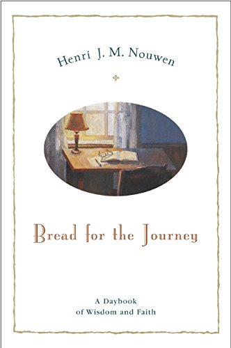 Bread for the Journey: A Daybook of Wisdom and Faith