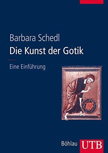 Die Kunst der Gotik: Eine Einführung by Barbara Schedl (2013-04-10)